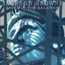Lives In The Balance - de Jackson Browne