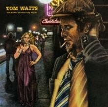 The Heart Of Saturday Night - de Tom Waits