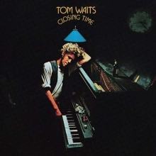 Closing Time - de Tom Waits