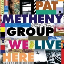 We Live Here - de Pat Metheny