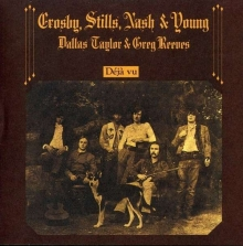 Deja Vu - de Crosby, Stills, Nash & Young