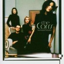Corrs - Borrowed Heaven