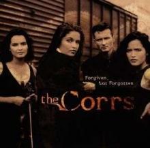 Forgiven, Not Forgotten - de Corrs