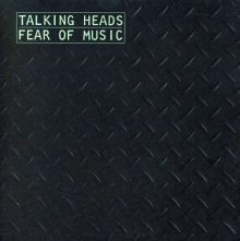 Fear of Music - de Talking Heads