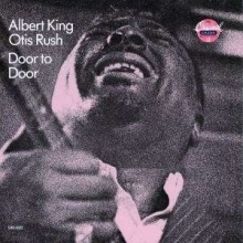 Door To Door feat.Otis Rush - de Albert King