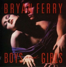 Boys and girls - de Bryan Ferry