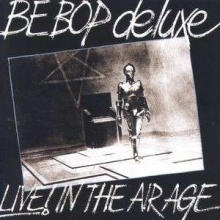 Live In The Air Age - de Be Bop Deluxe