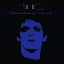 The Blue Mask - de Lou Reed