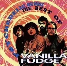 Vanilla Fudge - Psychedelic Sundae - The Best Of