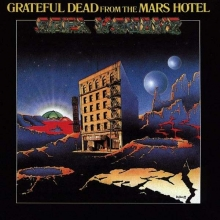 From The Mars Hotel - de Grateful Dead