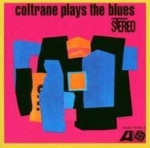 Coltrane Plays The Blues - de John Coltrane