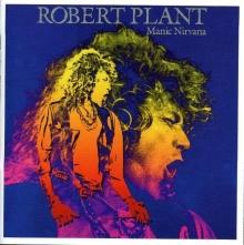 Manic Nirvana - de Robert Plant
