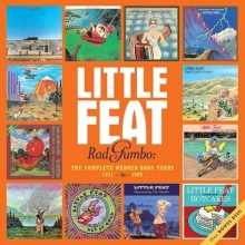 Little Feat - Rad Gumbo: The Complete Warner Bros.Years 1971-1990