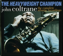 Heavyweight Champion - de John Coltrane