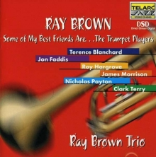 Some Of My Best Friends Are ... Trumpet Players - de Ray Brown