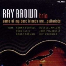 Some Of My Best Friends Are... Guitarists - de Ray Brown