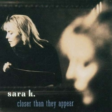 Closer Than They Appear - de Sara K.