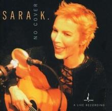 No Cover - de Sara K.