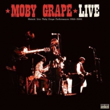 Moby Grape - Live - Historic Moby Grape Performances 1966-1969 (180g)