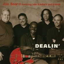 Joe Beard - Dealin '