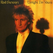 Tonight I'm Yours - de Rod Stewart