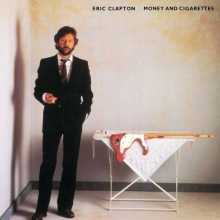Money & Cigarettes - Remastered - de Eric Clapton