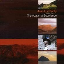 The Acatama Experience - de Jean Luc Ponty