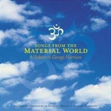 Songs From The Material World - A Tribute to George Harrison - de George Harrison