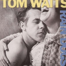 Tom Waits - Rain Dogs (180g)