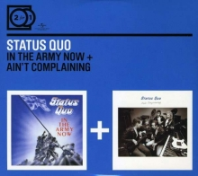 Status Quo - In The Army Now / Ain't Complaining