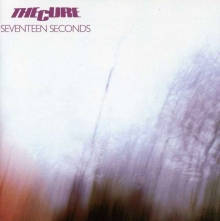 Cure - Seventeen Seconds (Deluxe Edition)