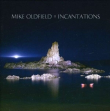 Incantations - de Mike Oldfield