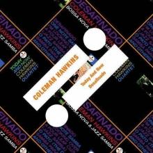 Coleman Hawkins - Today And Now / Desafinado