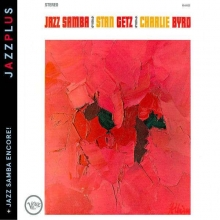 Jazz Samba / Jazz Samba Encore! - de Stan Getz
