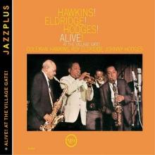 Hawkins! Eldridge! Hodges! Alive / Alive! At The Village Gate - de Coleman Hawkins