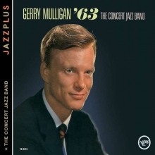 The Concert Jazz Band '63 / The Concert Jazz Band - de Gerry Mulligan