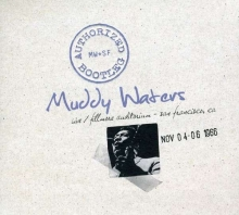 Authorized Bootleg: Live At The Fillmore, 1966 - de Muddy Waters