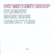 Pat Metheny Group - de Pat Metheny
