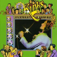 Kinks - Everybody's In Show Business