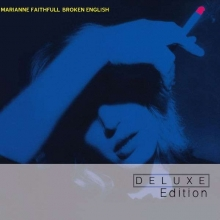 Marianne Faithfull - Broken English (Deluxe Edition)