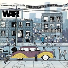 The World Is A Ghetto (40th Anniversary Expanded Edition) - de War.