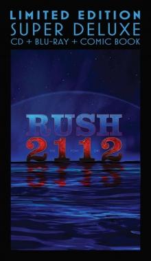 2112 (Super Deluxe Edition) - de Rush (Band)