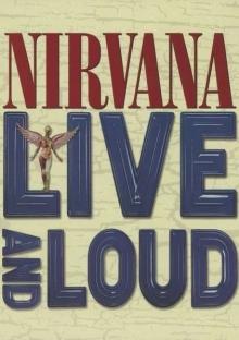 Live And Loud - de Nirvana
