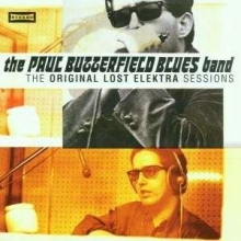 The Original Lost Elektra Sessions - de Butterfield Blues Band
