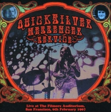 Quicksilver Messenger Service - Live At The Fillmore Auditorium, San Francisco, 6.2.1967