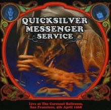 Live At The Carousel Ballroom, San Francisco, 4th April 1968 - de Quicksilver Messenger Service