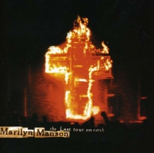 The Last Tour On Earth - Live - de Marilyn Manson