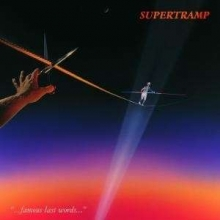 Famous Last Words - de Supertramp