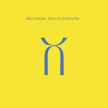 Three Of A Perfect Pair - de King Crimson