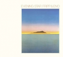 Evening Star (with Brian Eno) - de Robert Fripp